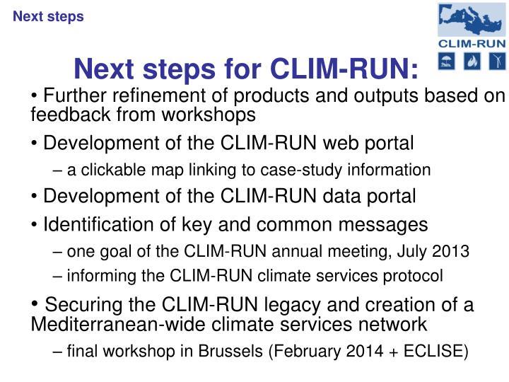 Next steps for CLIM-RUN: