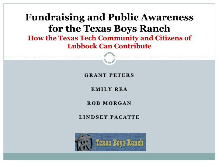 Fundraising and Public Awareness for the Texas Boys Ranch