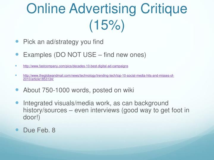 Online Advertising Critique (15%)