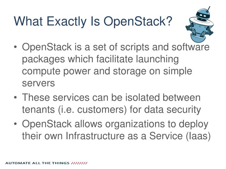 What Exactly Is OpenStack?