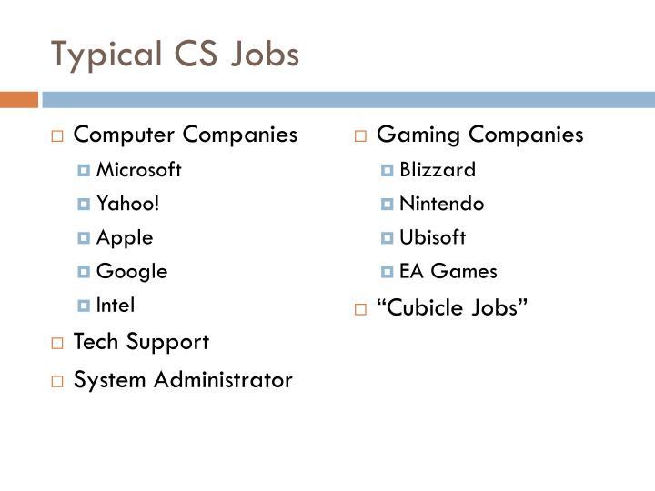 Typical CS Jobs