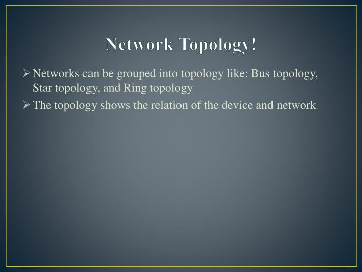 Network Topology!
