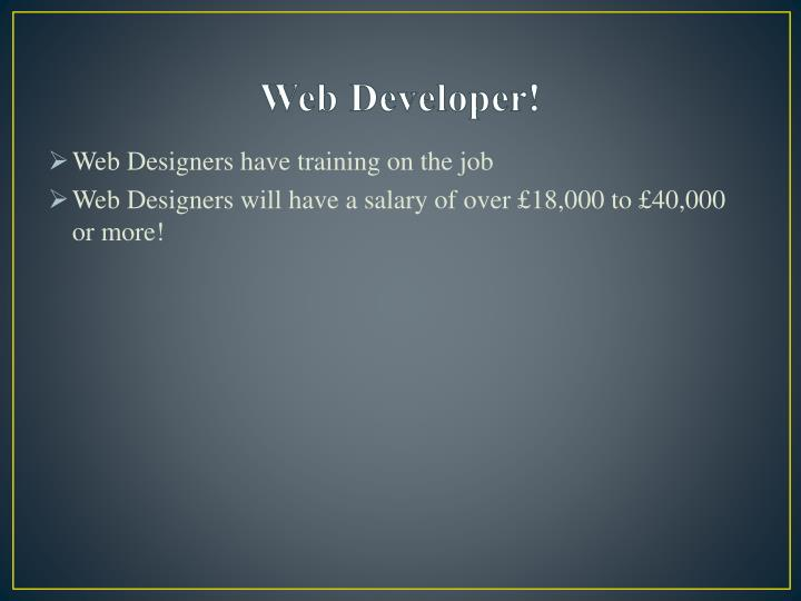 Web Developer!