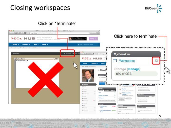 Closing workspaces