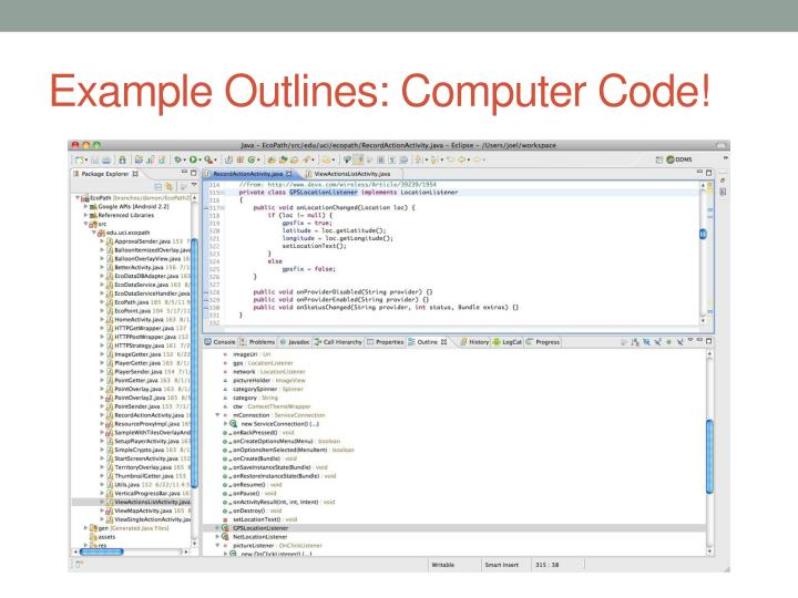 Example Outlines: Computer Code!
