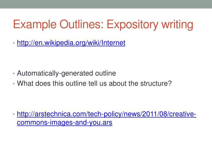 Example Outlines: Expository writing