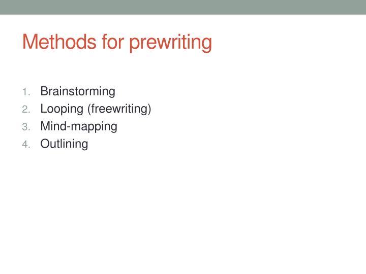 Methods for prewriting