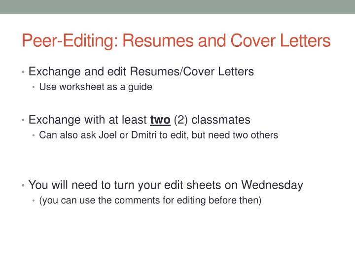 Peer-Editing: Resumes and Cover Letters