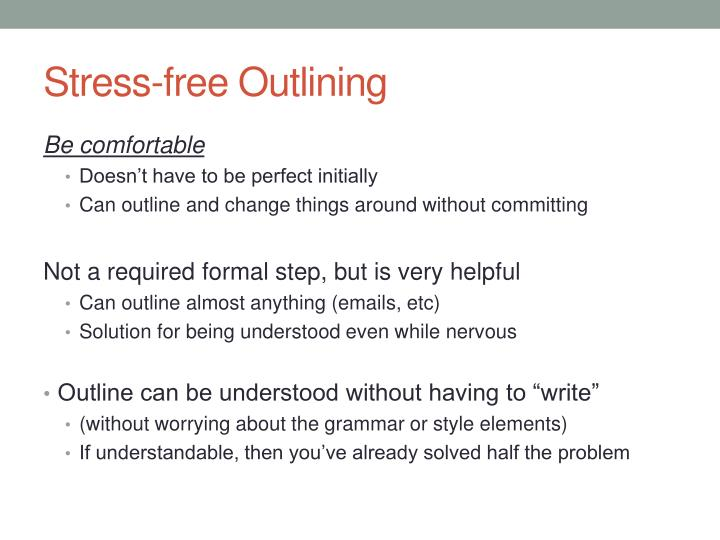 Stress-free Outlining