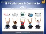 it certifications in demand for 2012
