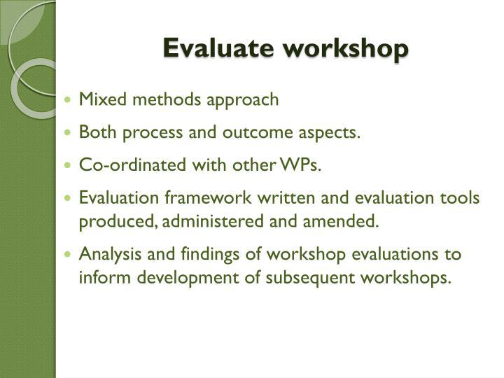 Evaluate workshop