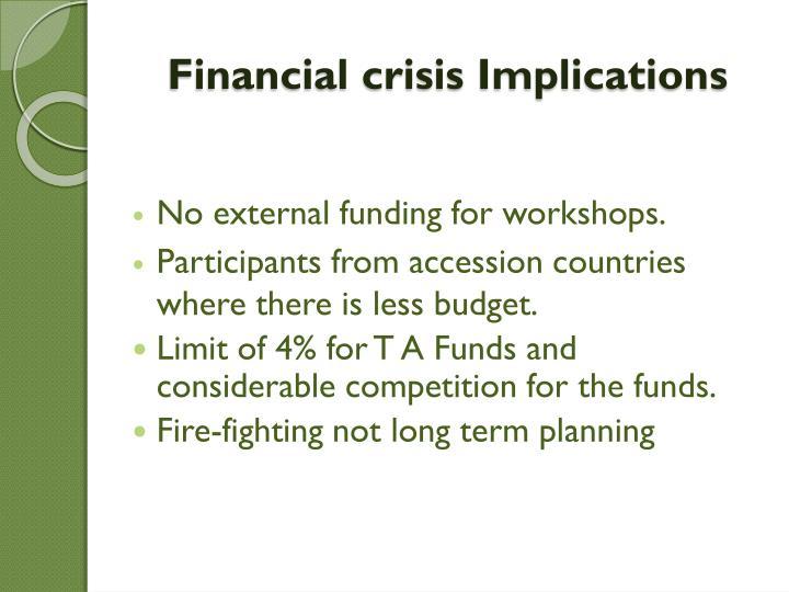 Financial crisis Implications