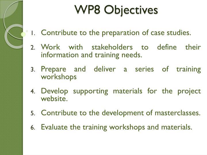WP8 Objectives