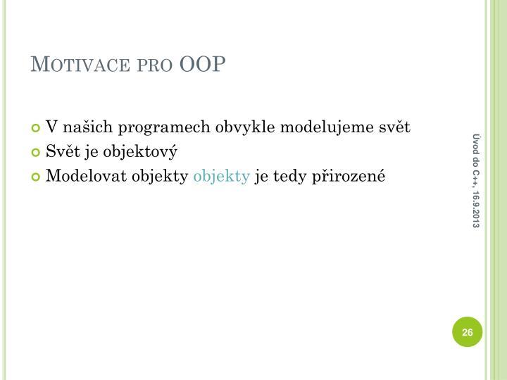 Motivace pro OOP