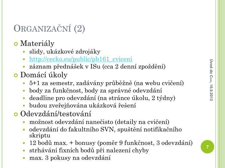 Organizační (2)