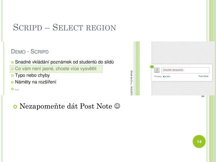 Scripd – Select region