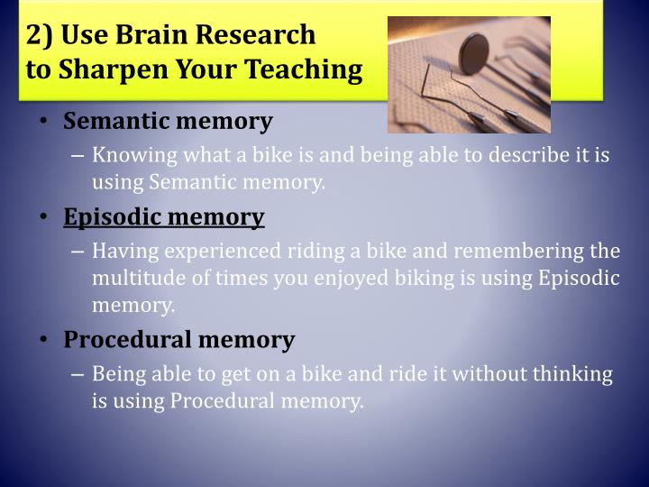 2) Use Brain Research