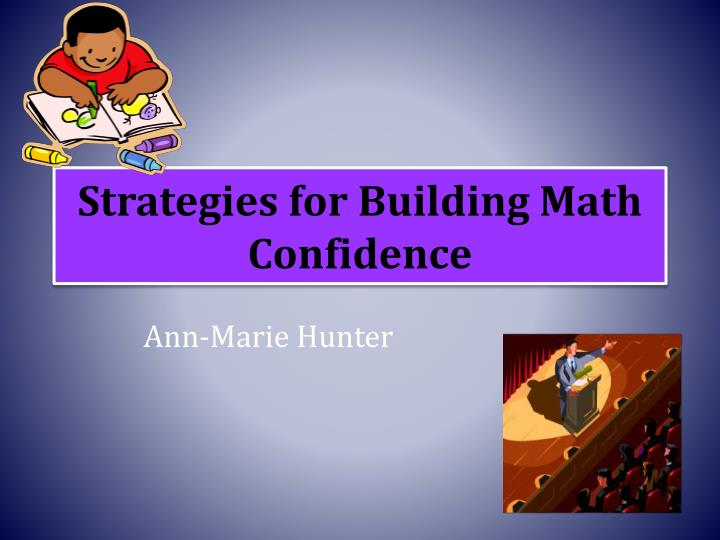 Strategies for building math confidence