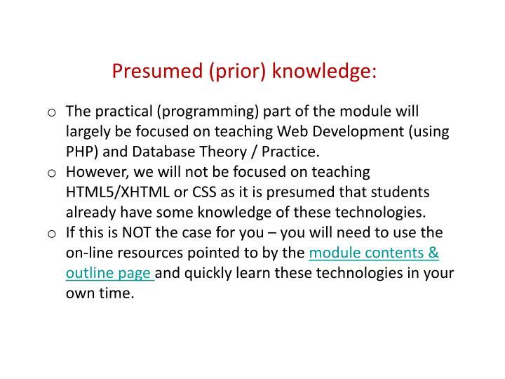 Presumed (prior) knowledge:
