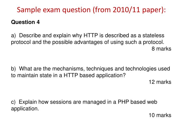 Sample exam question (from 2010/11 paper):