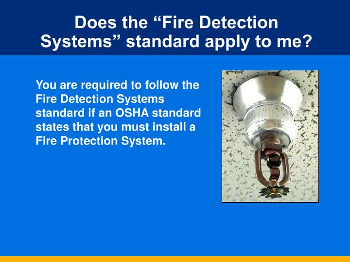 "Does the ""Fire Detection Systems"" standard apply to me?"