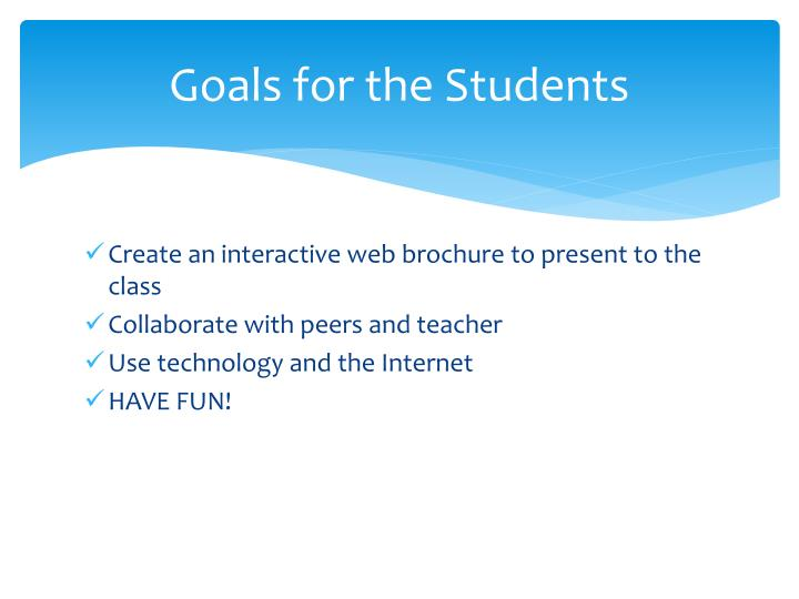 Goals for the Students
