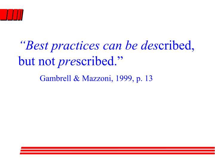 """Best practices can be des"