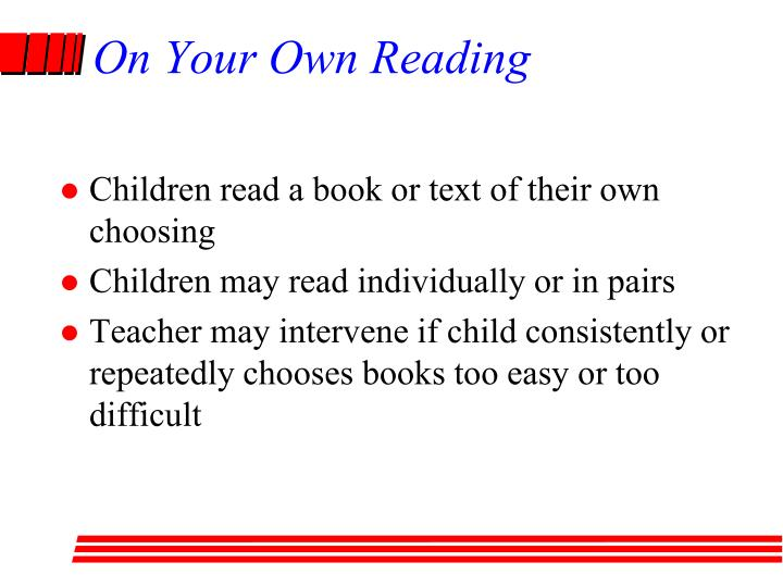 On Your Own Reading