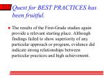 quest for best practices has been fruitful