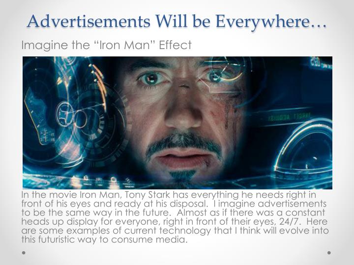 Advertisements Will be Everywhere…