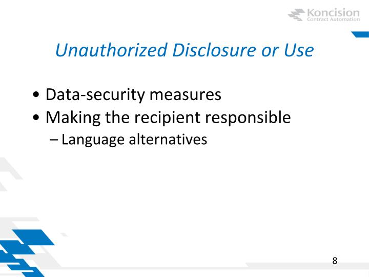 Unauthorized Disclosure or Use
