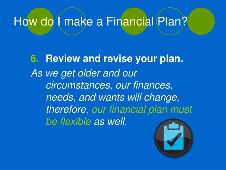 Review and revise your plan.