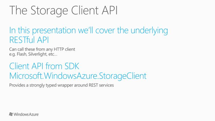 The Storage Client API