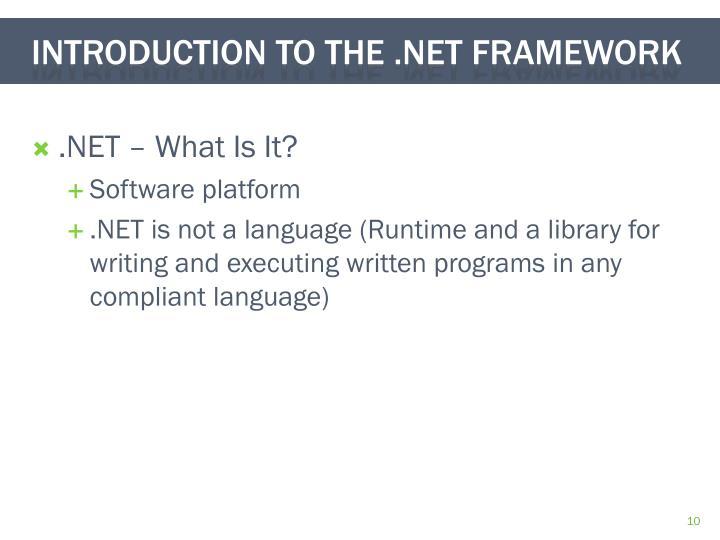 .NET – What Is It?