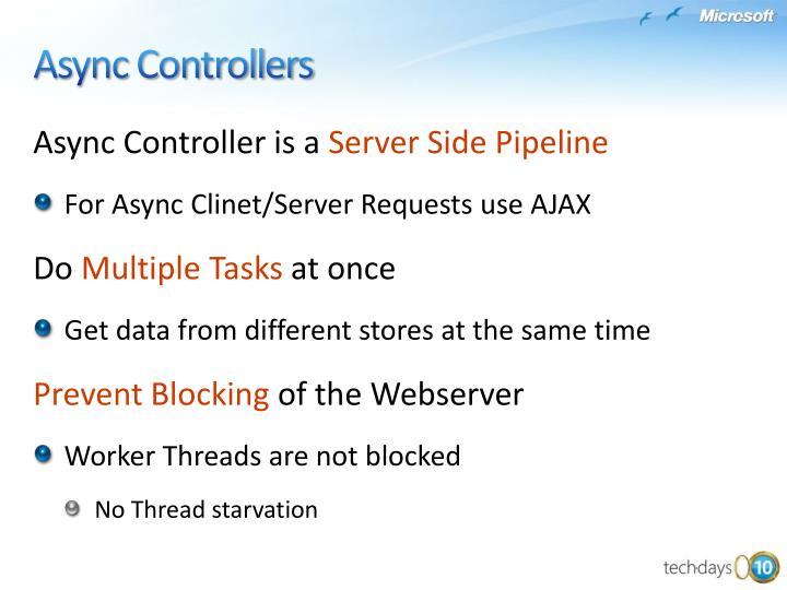 Async Controller is a