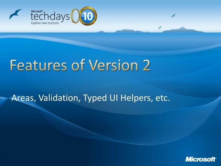 Features of Version 2