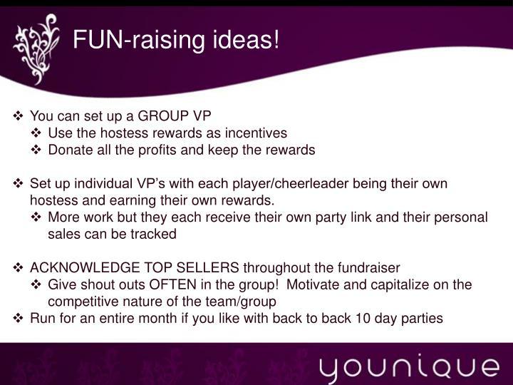 FUN-raising ideas!