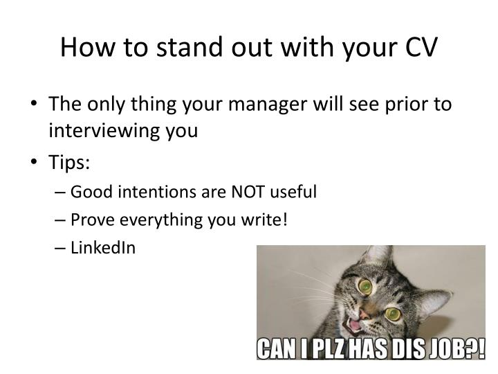 How to stand out with your CV