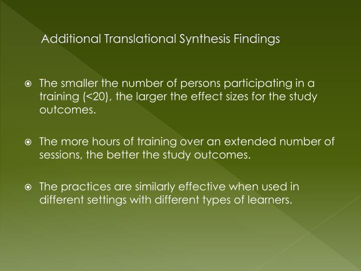 Additional Translational Synthesis Findings