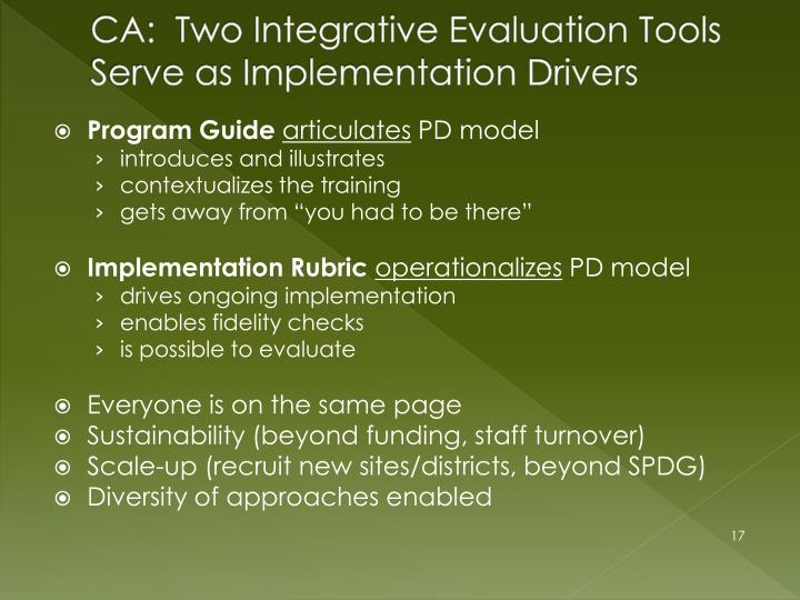 CA:  Two Integrative Evaluation Tools Serve as Implementation Drivers