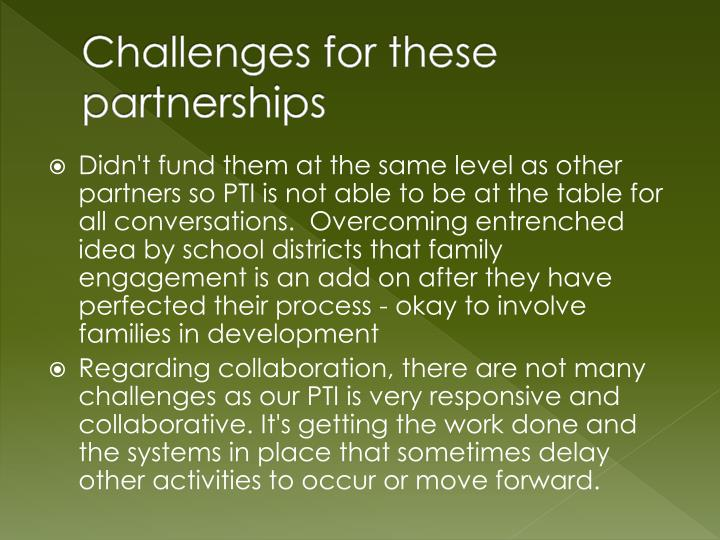 Challenges for these partnerships
