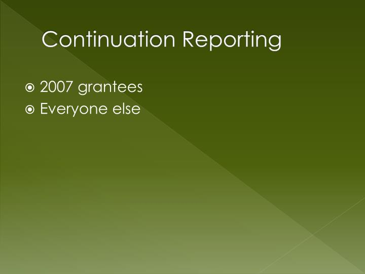 Continuation Reporting