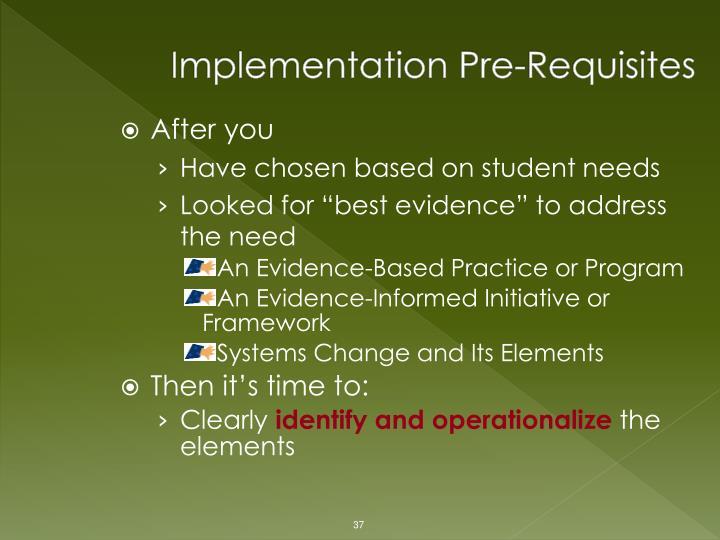 Implementation Pre-Requisites