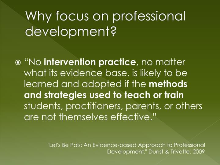 Why focus on professional development?