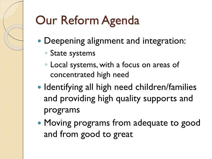 Our Reform Agenda