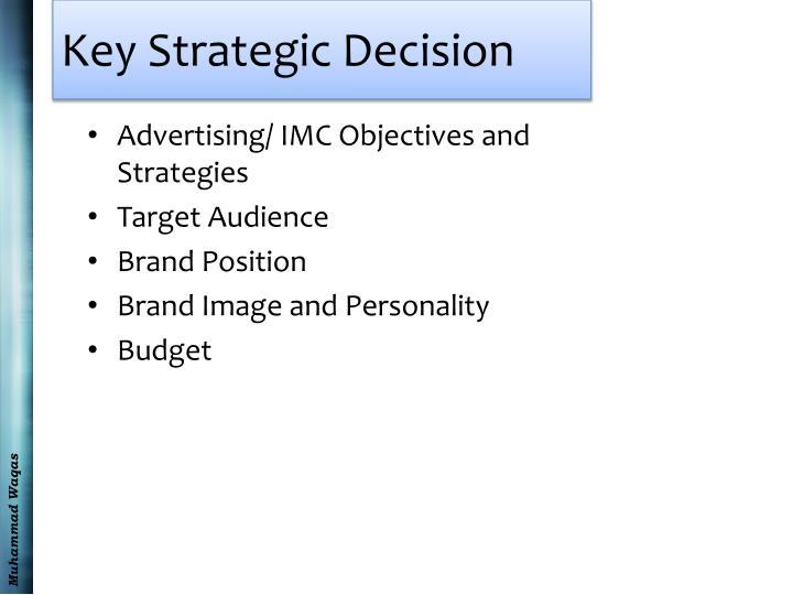 Key Strategic Decision