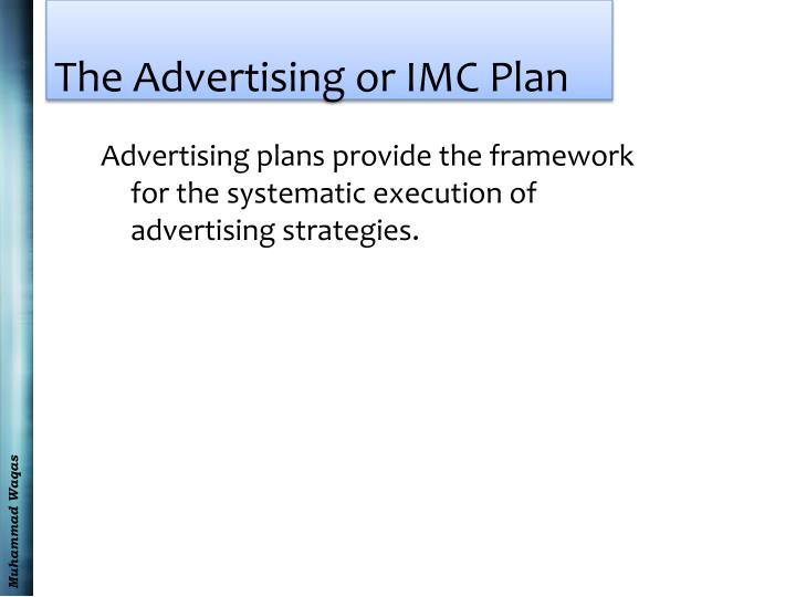 The Advertising or IMC Plan