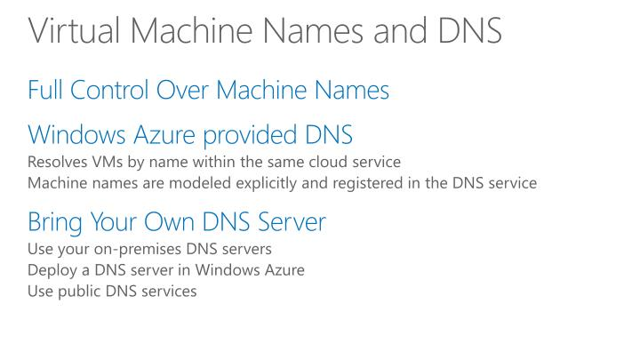 Virtual Machine Names and DNS