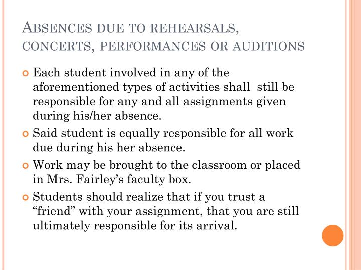 Absences due to rehearsals, concerts, performances or auditions
