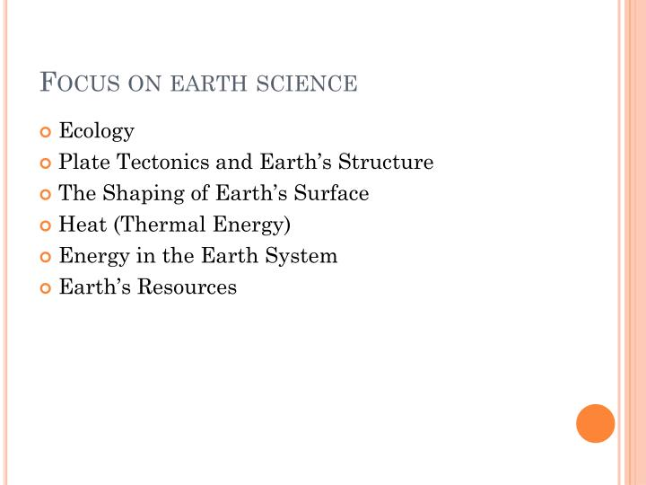 Focus on earth science